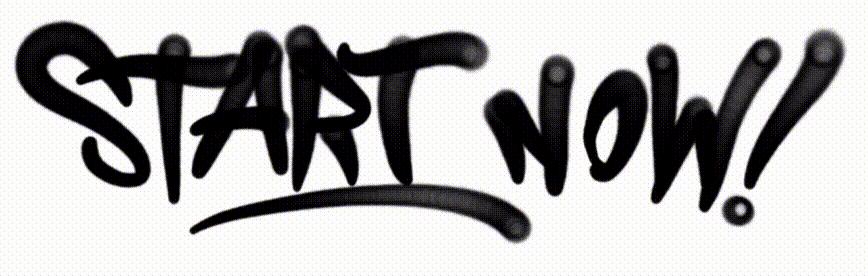 """Start Now!"" Graffiti"